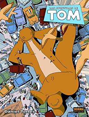 Tom, Vol. 1: Las Aventuras de Tom: Tom Vol. 1: The Adventures of Tom 9781594970689