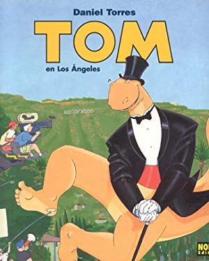 Tom, Vol. 3: Tom En Los Angeles: Tom Vol. 3: Tom in Los Angeles 9781594970702