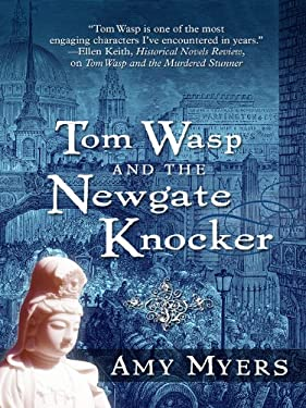 Tom Wasp and the Newgate Knocker 9781594148705