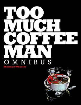 Too Much Coffee Man Omnibus 9781595823076