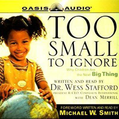 Too Small to Ignore: Why Children Are the Next Big Thing 9781598590685