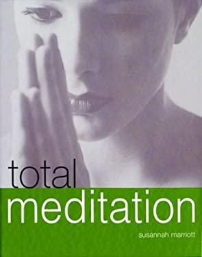 Total Meditation 9781592231966