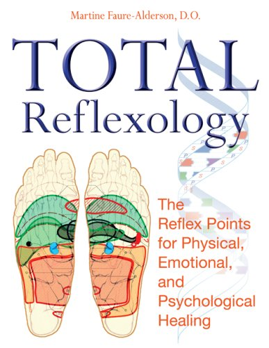 Total Reflexology: The Reflex Points for Physical, Emotional, and Psychological Healing 9781594772610