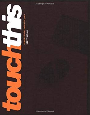 Touch This: Graphic Design That Feels Good 9781592531288