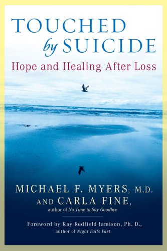 Touched by Suicide: Hope and Healing After Loss 9781592402281