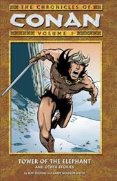 The Chronicles of Conan Volume 1: Tower of the Elephant and Other Stories 7277622