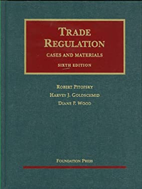 Trade Regulation: Cases and Materials 9781599412498