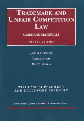 Trademark and Unfair Competition Law, Cases and Materials, 4th, 2011 Supplement and Statutory Appendix 9781599419787
