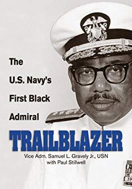Trailblazer: The U.S. Navy's First Black Admiral 9781591143383