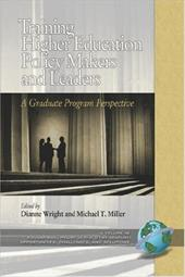 Training Higher Education Policy Makers and Leaders: A Graduate Program Perspective (PB) 7280067