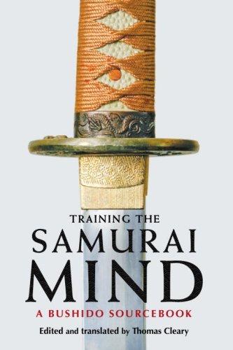 Training the Samurai Mind: A Bushido Sourcebook 9781590305720