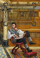 Traitor's Knot (War of Light and Shadow: Volume Seven): Alliance of Light Book Four