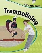Trampolining 9781597712194