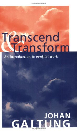 Transcend and Transform: An Introduction to Conflict Work 9781594510632