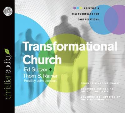 Transformational Church: Creating a New Scorecard for Congregations 9781596449305