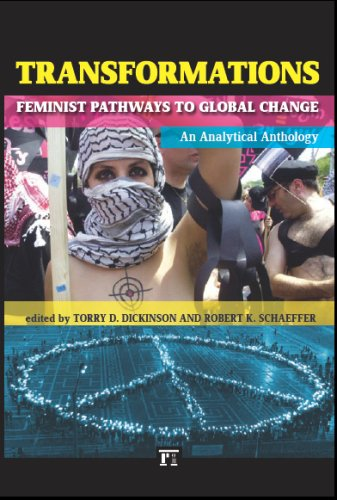 Transformations: Feminist Pathways to Global Change; An Analytical Anthology 9781594513565