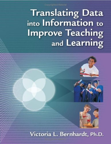 Translating Data Into Information to Improve Teaching and Learning 9781596670617