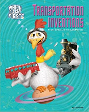 Transportation Inventions: From Subways to Submarines 9781597161336