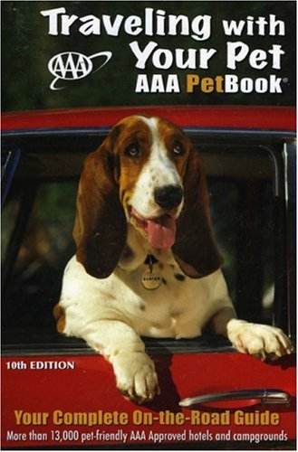Traveling with Your Pet: The AAA PetBook 9781595082671