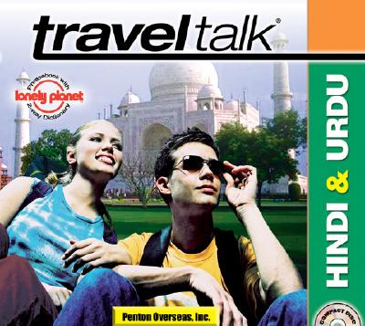 Traveltalk Hindi & Urdu: Traveler's Survival Kit 9781591254461