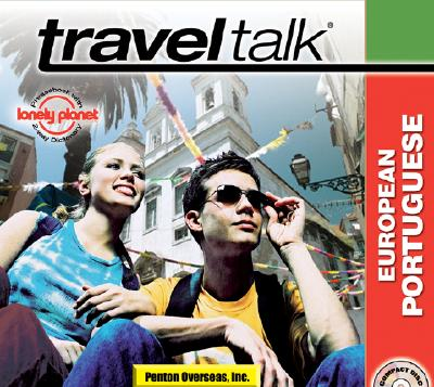 Traveltalk Portuguese (European): Traveler's Survival Kit 9781591254546