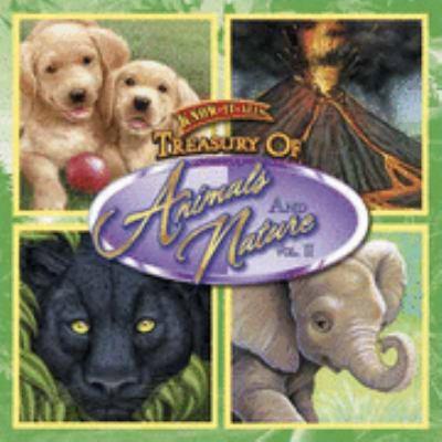 Treasury of Animals and Nature: Vol. II 9781595450142