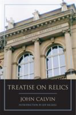 Treatise on Relics 9781591026280