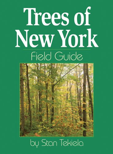 Trees of New York Field Guide 9781591931553