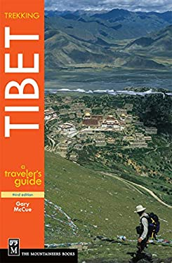 Trekking Tibet: A Traveler's Guide 9781594852664