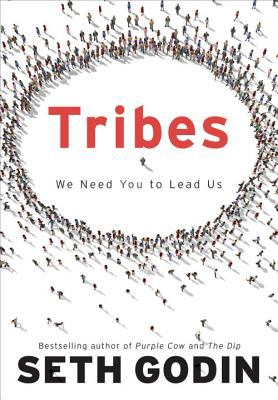 Tribes: We Need You to Lead Us 9781591842330