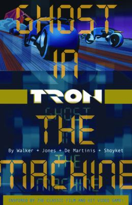 Tron Volume 1: Ghost in the Machine 9781593621025