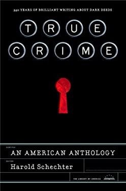 True Crime: An American Anthology 9781598530315