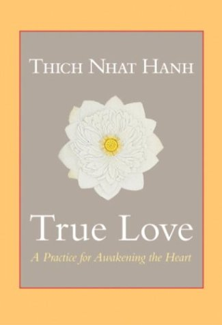 True Love: A Practice for Awakening the Heart 9781590301883