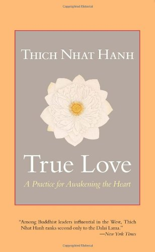 True Love: A Practice for Awakening the Heart 9781590309391