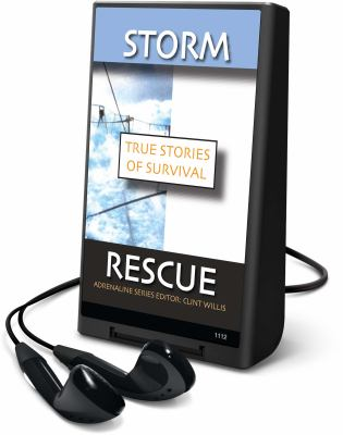 True Stories of Survival: Storm - Stories of Survival from Land and Sea; Rescue - Stories of Survival from Land and Sea 9781598951981