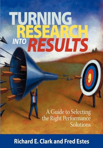 Turning Research Into Results - A Guide to Selecting the Right Performance Solutions (PB) 9781593119911