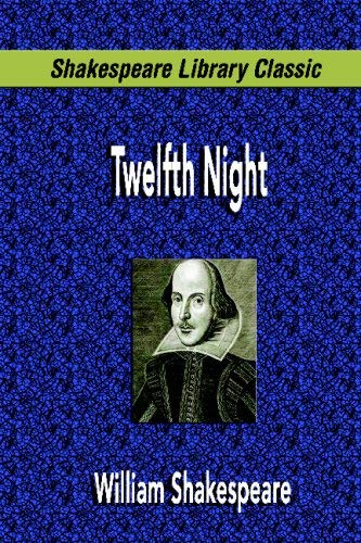 Twelfth Night (Shakespeare Library Classic) 9781599867960