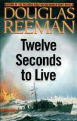 Twelve Seconds to Live 9781590130445