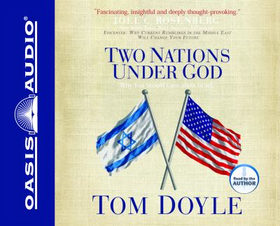 Two Nations Under God: Why You Should Care about Israel 9781598593624