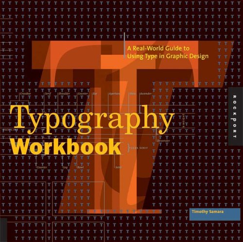 Typography Workbook: A Real-World Guide to Using Type in Graphic Design 9781592530816