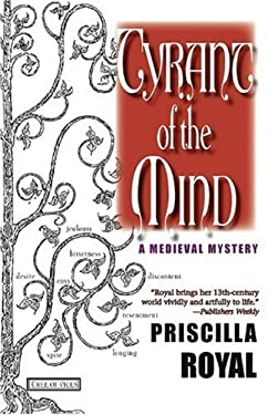 Tyrant of the Mind: A Medieval Mystery 9781590582824