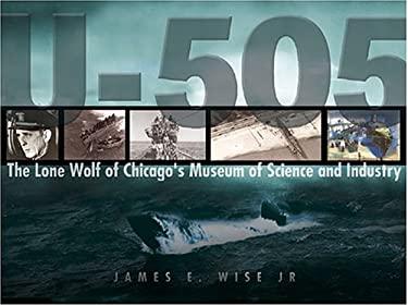 U-505: The Final Journey 9781591149675