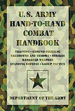 U.S. Army Hand-To-Hand-Combat Handbook 9781599219080