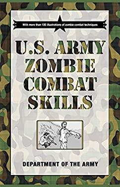 U.S. Army Zombie Combat Skills 9781599219097