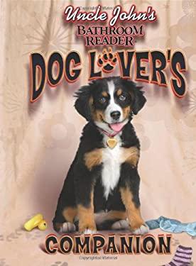 Uncle John's Bathroom Reader Dog Lover's Companion 9781592238231