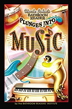 Uncle John's Bathroom Reader Plunges Into Music 9781592238248