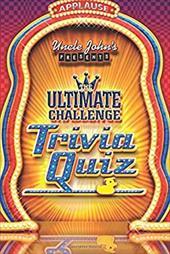 Uncle John's Presents the Ultimate Challenge Trivia Quiz 7265626