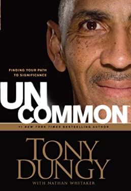 Uncommon: Finding Your Path to Significance 9781594153686