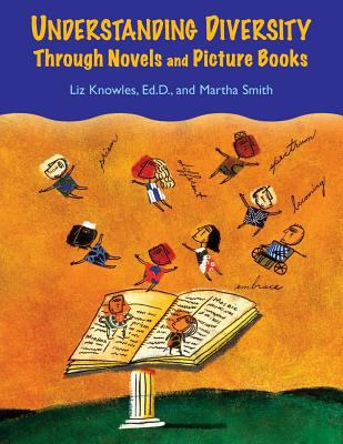 Understanding Diversity Through Novels and Picture Books 9781591584407