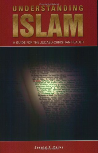 Understanding Islam: A Guide for the Judaeo-Christian Reader 9781590080214